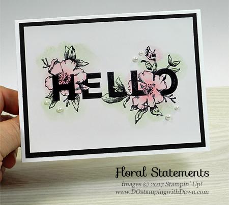 Stampin' Up! Floral Statements stamp set card shared by Dawn Olchefske #dostamping