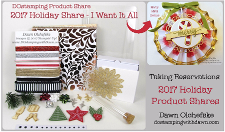 DOstamping 2017 Stampin' Up! Holiday Product Share - Reservations Open