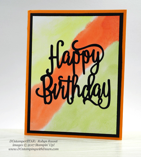 Stampin' Up! Happy Birthday Thinlit shared by Dawn Olchefske  #dostamping (Robyn Rasset)