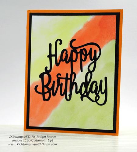 Stampin' Up! Happy Birthday Thinlit shared by Dawn Olchefske  #dostamping(Robyn Rasset)