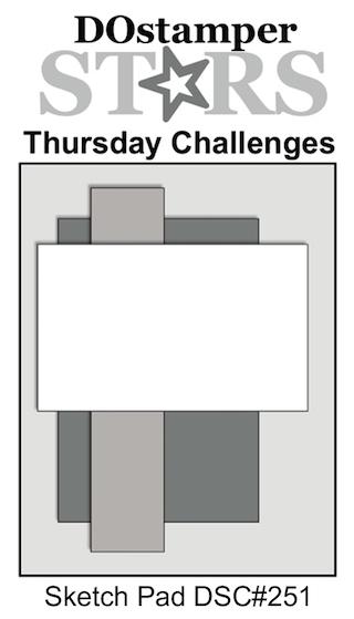 DOstamperSTARS Thursday Challenge #DSC251 #dostamping #stampinup #handmade #cardmaking #stamping #diy