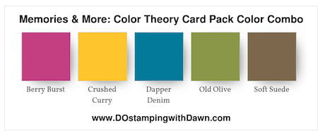 Stampin' Up! Color Theory Memories & More Card Pack Color Combo shared by Dawn Olchefske #dostamping  #stampinup