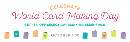 Stampin' Up! World Card Making Day Sale Oct 1-10, 2017 - Shop with Dawn Olchefske #dostamping #stampinup #wcmd #fastfuse