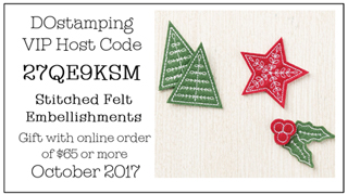DOstamping October 2017 Host Code 27QE9KSM - Stitched Felt Embellishments Gift with qualifying order
