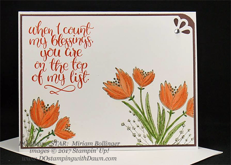 Stampin' Up! Count My Blessings card shared by Dawn Olchefske #dostamping #stampinup #handmade #cardmaking #stamping #diy #rubberstamping #dostamperstars (Miriam Bollinger)