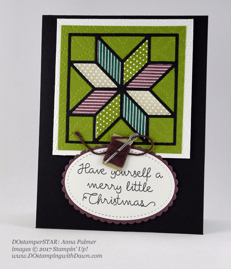 Stampin' Up! Christmas Quilt Bundle card shared by Dawn Olchefske #dostamping #dostamperstars #christmascards #diy #rubberstamping #handmade (Anna Palmer)