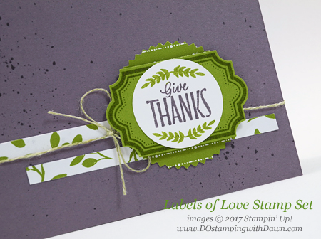 Stampin' Up! Label to Love stamp set shared by Dawn Olchefske #dostamping  #stampinup #handmade #cardmaking #stamping #diy #rubberstamping #thankyoucards