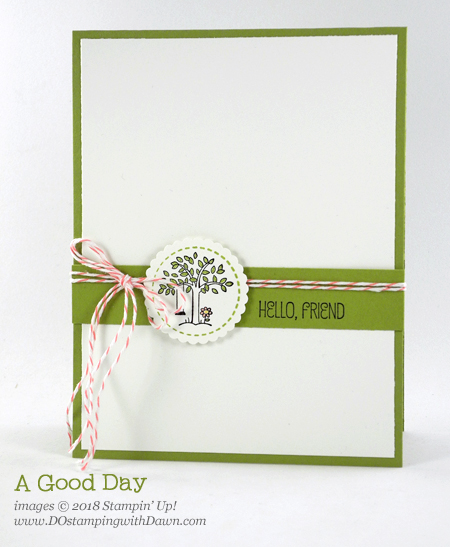 Stampin' Up! A Good Day stamp set shared by Dawn Olchefske #dostamping  #stampinup #handmade #cardmaking #stamping #diy #rubberstamping #papercrafting #agoodday #thinkingofyou #miniembroideryhoops