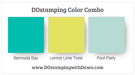 Stampin' Up! color combo Bermuda Bay, Lemon Lime Twist, Pool Party #dostamping #dawnolchefske #colorcombo #stampinup