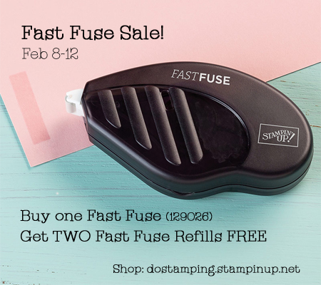 Stampin' Up! Fast Fuse Sale Feb-8-12, shop with Dawn Olchefske (dostamping.stampinup.net) #fastfuse #dostamping #stampinup
