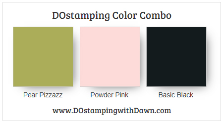 Stampin' Up! color combo Pear Pizzazz, Powder Pink, Basic Black by Dawn Olchefske #dostamping #stampinup #colorcombo