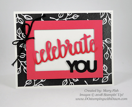 Stampin' Up! Celebrate You Thinlits Dies shared by Dawn Olchefske #dostamping  #stampinup #handmade #cardmaking #stamping #diy #rubberstamping #papercrafting (Mary Fish)