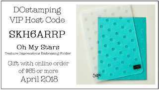 DOstamping April 2018 Host Code SKH6ARRP- Oh My Stars Texture Impressions Embossing Folder Gift with qualifying order #dostamping #shopwithdawn #hostcode #freegift http://dostamping.stampinup.net