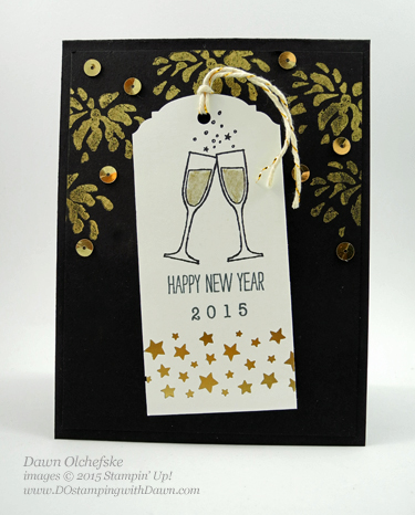 Happy New Year using Stampin' Up!'s Making Spirits Bright stamp set, created by Dawn Olchefske for DOstamperSTARS Thursday Challenge #DSC113, #dostamping