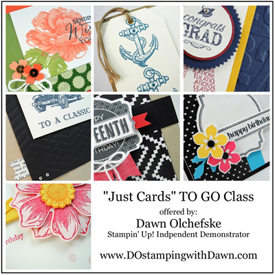 Now Available - April 2015 Just Cards Buffet TO GO class offered by Dawn Olchefske #dostamping #stampinup