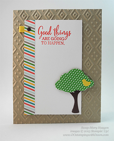 Sprinkles of Life swaps cards shared by Dawn Olchefske #dostamping #stampinup, Mary Haugen