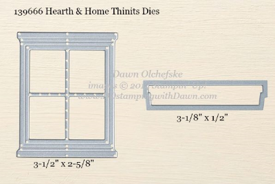 Hearth & Home Thinlits Dies sizes shared by Dawn Olchefske #dostamping #stampinup