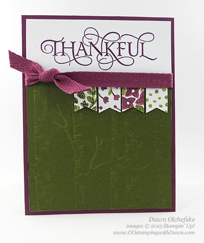 Six Sayings Thankful card (a must-have Stampin' Rewards choice) shared by Dawn Olchefske #dostamping #stampinup