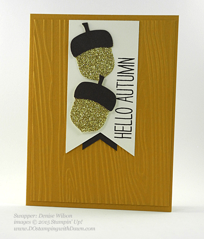 Acorny Thank You swap shared by Dawn Olchefske #dostamping #stampinup (Denise Wilson)