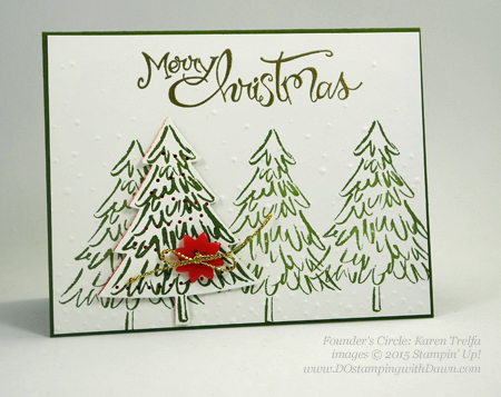 Peaceful Pines and Perfect Pines Framelits Dies cards shared by Dawn Olchefske #dostamping #stampinup (Karen Trelfa)