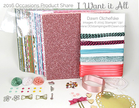 2016 Occasions Catalog I Want it All Product Share offered by Dawn Olchefske #dostamping #stampinup