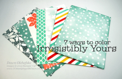 7 Ways to color Irresistibly Yours Specialty Paper from Stampin' Up! shared by Dawn Olchefske #dostamping