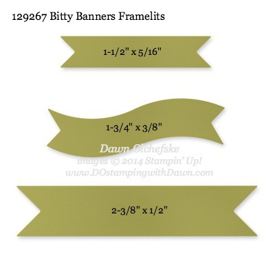 Bitty Banners Framelit sizes shared by Dawn Olchefske #dostamping #stampinup