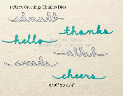 Greeting Thinlit sizes shared by Dawn Olchefske #dostamping #stampinup
