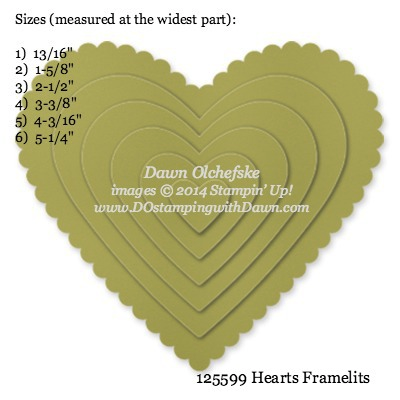 Hearts Framelit sizes shared by Dawn Olchefske #dostamping #stampinup