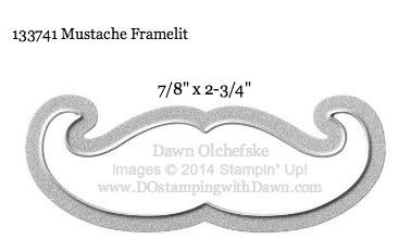 Mustache Framelit size shared by Dawn Olchefske #dostamping #stampinup