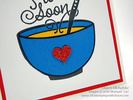 Get Well Soup paper piecing card created by Dawn Olchefske #dostamping #stampinup