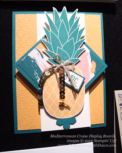 Pineapple, Awesomely Artistic, Mediterranean Cruise Display Card shared by Dawn Olchefske #dostamping #stampinup