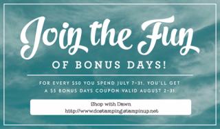 Stampin' Up! Bonus Days starts July 2, 2016, shop with Dawn Olchefske #dostamping #stampinup