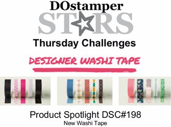 DOstamperSTARS Thursday #198 - Product Spotlight - Washi Tape