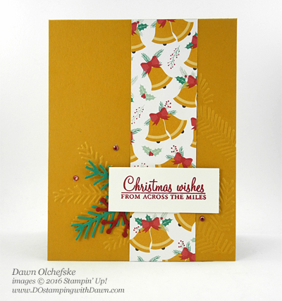 Stampin' Up! Holly Berry Happiness & Pretty Pines Thinlits card created by Dawn Olchefske for DOstamperSTARS Thursday Challenge #DSC199 #dostamping