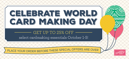 Stampin' Up! World Card Making Day special Oct 1-5, shop with Dawn Olchefske, #dostamping