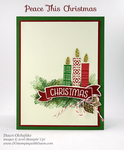 Stampin' Up! product Pease This Christmas card created by Dawn Olchefske for DOstamperSTARS Thursday Challenge #DSC208 #dostamping