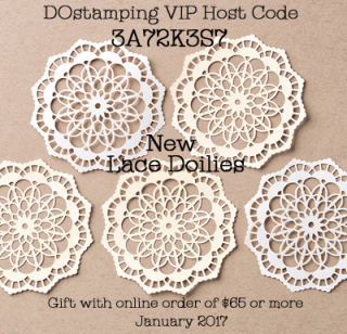 DOstamping Jan 2017 Host Code 3A72K3S7 Gfit=New Lace Doilies