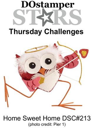 DOstamperSTARS Thursday Challenge #213-Home Sweet Home
