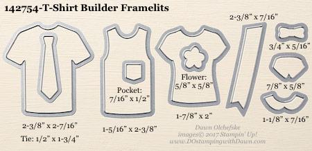 Stampin' Up! T-Shirt Builder Framelits Dies sizes shared by Dawn Olchefske #dostamping