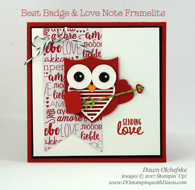 Stampin' Up! Best Badge Punch with Love Notes Framelits Owl created by Dawn Olchefske for DOstamperSTARS Thursday Challenge #DSC213 #dostamping