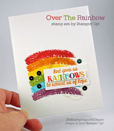 Stampin' Up! Over the Rainbow stamp set card shared by Dawn Olchefske #dostamping