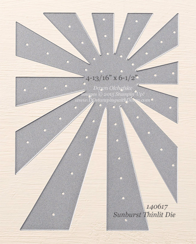Sunburst Thinlit Die size shared by Dawn Olchefske #dostamping #stampinup