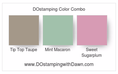 Stampin' Up! Color Combo Tip Top Taupe, Mint Macaron, Sweet Sugarplum #dostamping