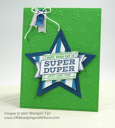 Stampin' Up! Super Duper stamp set card shared by Dawn Olchefske #dostamping