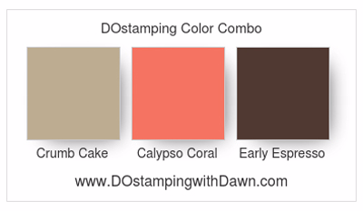 Stampin' Up color combo Crumb Cake, Calypso Coral, Early Espresso, Dawn Olchefske #dostamping