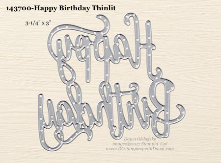 Stampin' Up! Happy Birthday Thinlits Dies sizes shared by Dawn Olchefske #dostamping