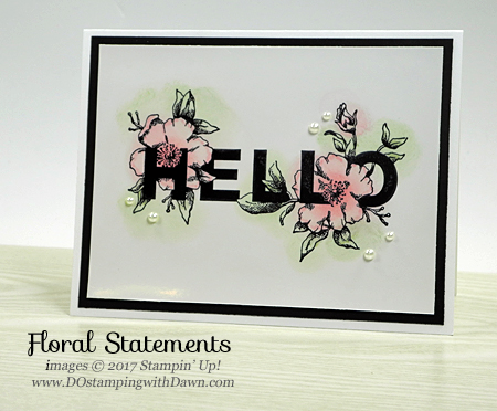 Stampin' Up! Floral Statements stamp set card shared by Dawn Olchefske #dostamping