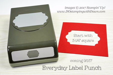 Stampin' Up! Everyday Label Punch from 2017 Holiday Catalog, Dawn Olchefske #dostamping