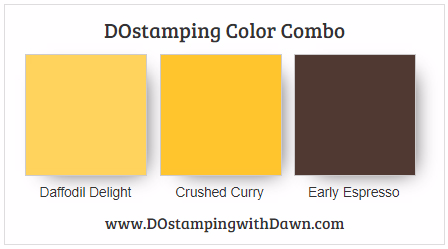 #stampinup #colorcombo Daffodil Delight, Crushed Curry, Early Espresso shared by Dawn Olchefske #dostamping